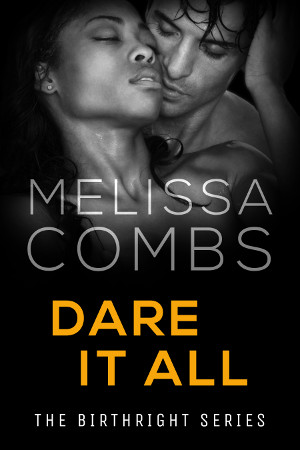 Dare It All by Melissa Combs