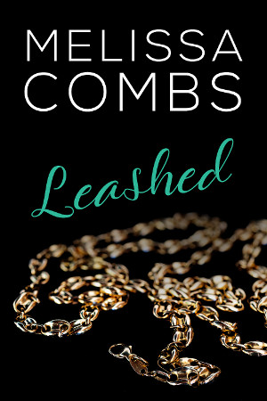 Leashed by Melissa Combs