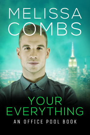 Your Everything by Melissa Combs