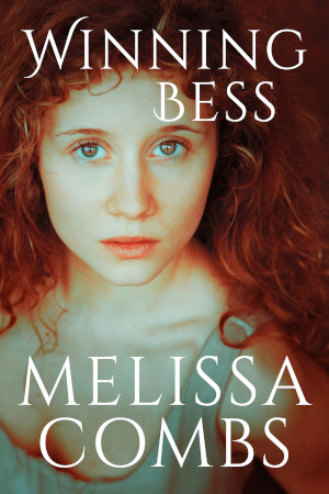 Winning Bess by Melissa Combs